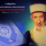 L'allégation de contradiction dans le Coran